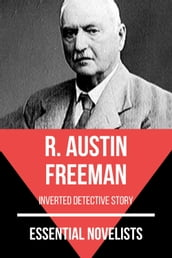 Essential Novelists - R. Austin Freeman