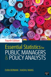 Essential Statistics for Public Managers and Policy Analysts Fourth Edition