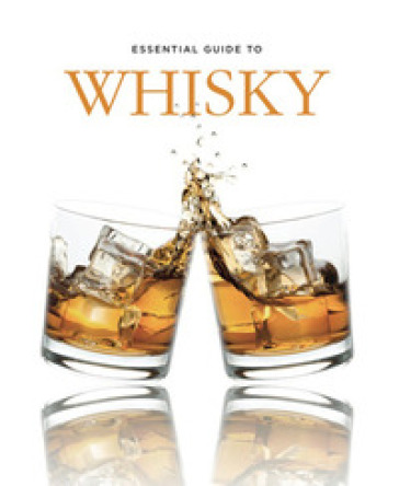 Essential guide to whisky - Gilbert Delos  