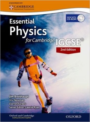 Essential physics. Student book. Per le Scuole superiori