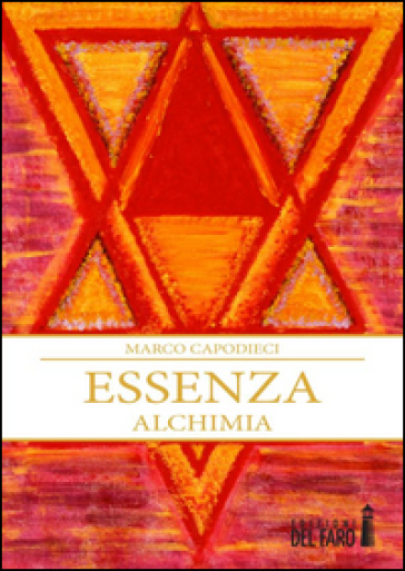 Essenza. Alchimia - Marco Capodieci | Kritjur.org