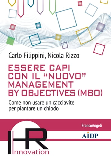 "Essere capi con il ""nuovo"" management by objectives (MBO)"