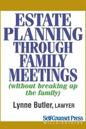 Estate Planning Through Family Meetings