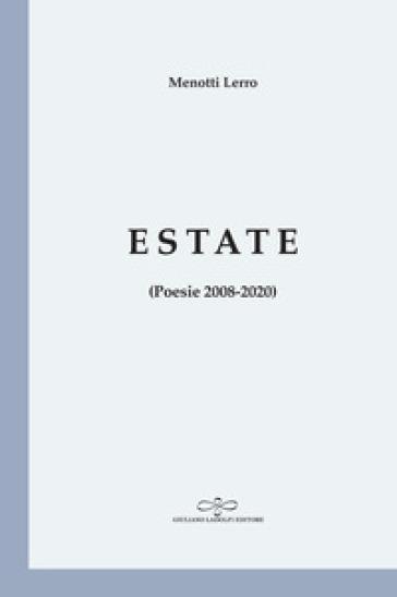 Estate (Poesie 2008-2020) - Menotti Lerro |
