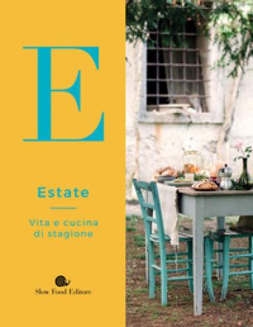 Estate. Vita e cucina di stagione - B. Minerdo | Thecosgala.com