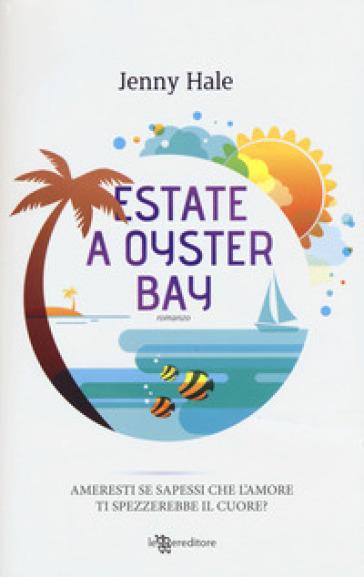 Estate a Oyster Bay - Jenny Hale |