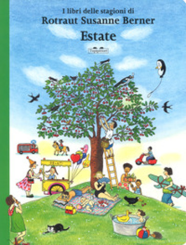 Estate. I libri delle stagioni. Ediz. a colori - Rotraut Susanne Berner  