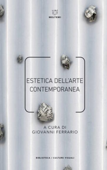 Estetica dell'arte contemporanea - G. Ferrario | Thecosgala.com