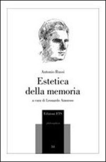 Estetica della memoria - Antonio Russi |