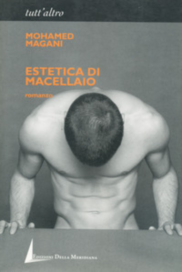 Estetica di macellaio - Mohamed Magani | Kritjur.org