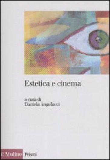 Estetica e cinema - D. Angelucci pdf epub