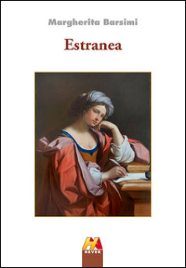 Estranea - Margherita Barsimi Sala |