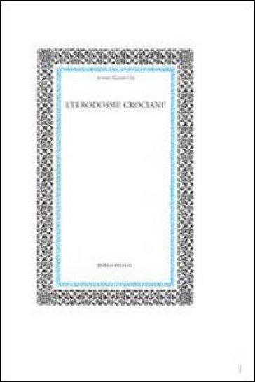 Eterodossie crociane - Sossio Giametta |