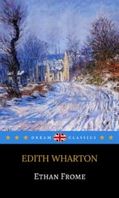 Ethan Frome (Dream Classics)