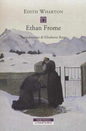 Ethan Frome - Edith Wharton |