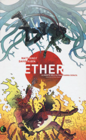 Ether. La morte dell ultima Fiamma Dorata