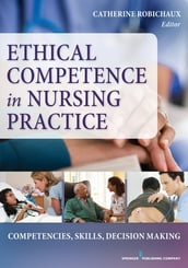 Ethical Competence in Nursing Practice