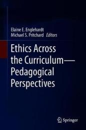 Ethics Across the Curriculum-Pedagogical Perspectives
