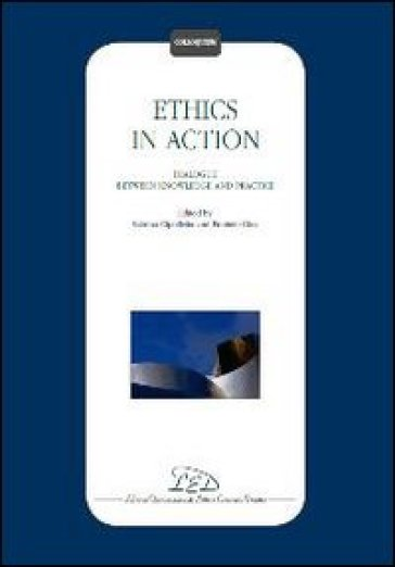 ethics in action It is argued that, without neglecting efficiency or profits, human well-being should be the first priority of every business business ethics in action defends the need to orient business to people.