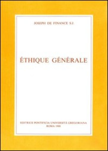 Ethique générale - Joseph de Finance |