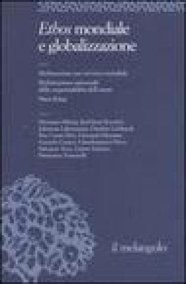 Ethos e poiesis. 7.Ethos mondiale e globalizzazione - G. Cunico  