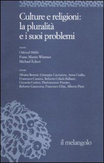 Ethos e poiesis. 8.Culture e religioni: la pluralità e i suoi problemi - Domenico Venturelli |
