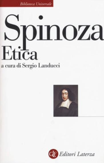 Etica. Esposizione e commento di Piero Martinetti - Baruch Spinoza | Rochesterscifianimecon.com