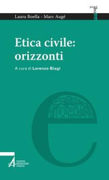 Etica civile: orizzonti - Laura Boella |