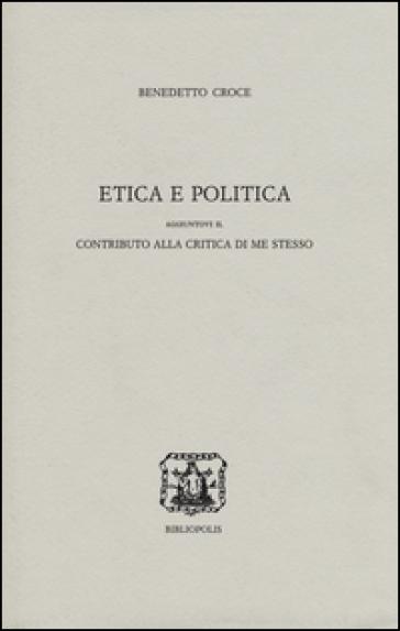 Etica e politica - Benedetto Croce  