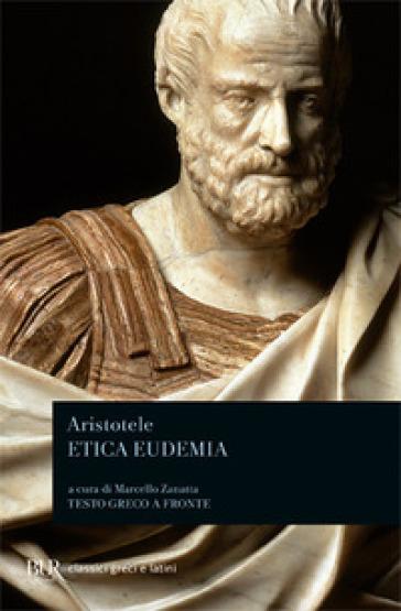 Etica eudemia. Testo greco a fronte - Aristotele   Jonathanterrington.com