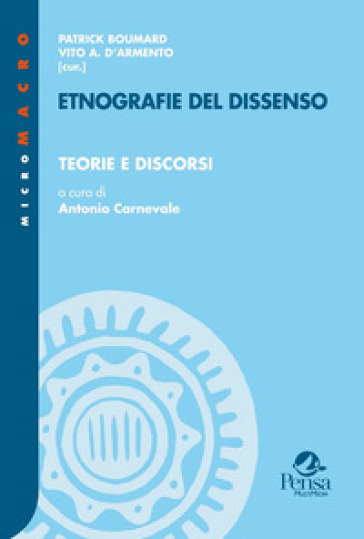 Etnografie del dissenso. 1: Teorie e discorsi - P. Boumard | Jonathanterrington.com