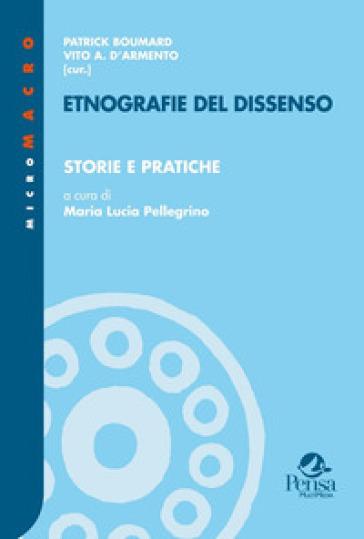 Etnografie del dissenso. 3: Storie e pratiche - M. L. Pellegrino | Kritjur.org