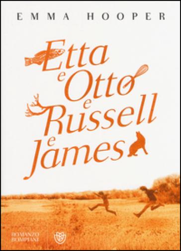 Etta e Otto e Russell e James - Emma Hooper | Kritjur.org
