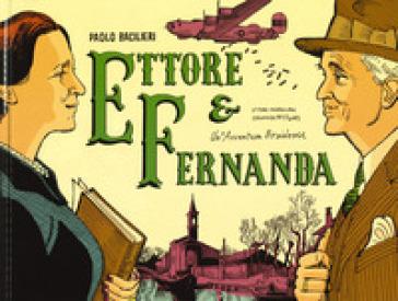 Ettore & Fernanda - Paolo Bacilieri | Thecosgala.com