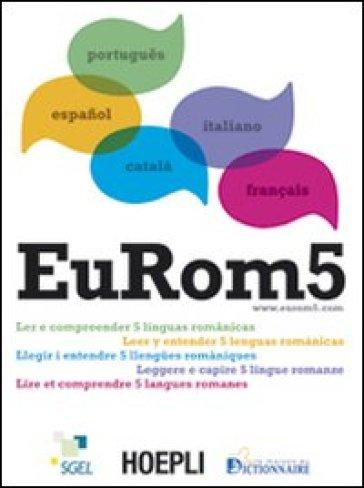 EuRom 5. Leggere e capire 5 lingue romanze