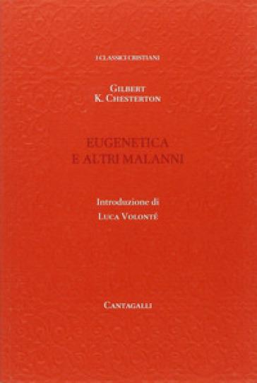 Eugenetica e altri malanni - Gilbert Keith Chesterton |