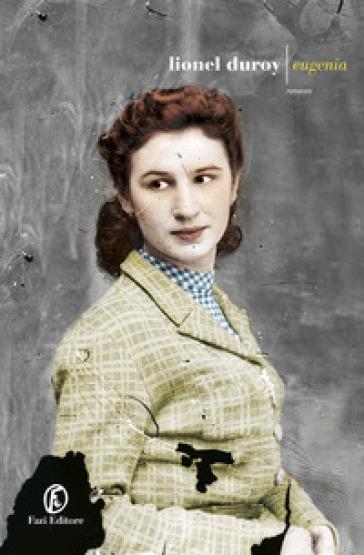 Eugenia - Duroy Lionel  