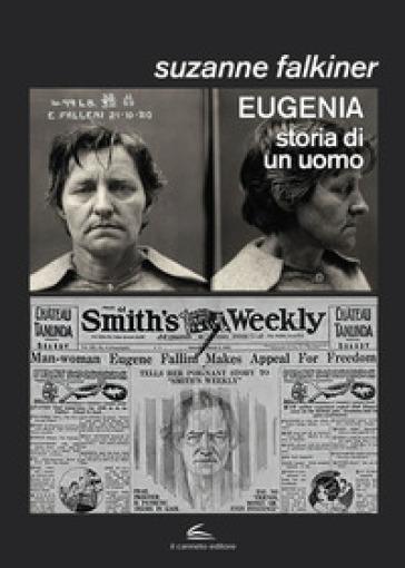 Eugenia: storia di un uomo - Suzanne Falkiner |