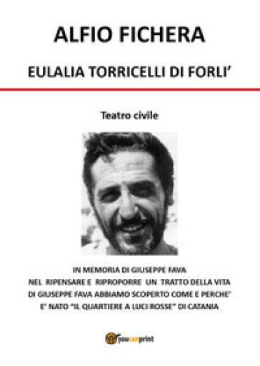 Eulalia Torricelli di Forlì - Alfio Fichera | Kritjur.org