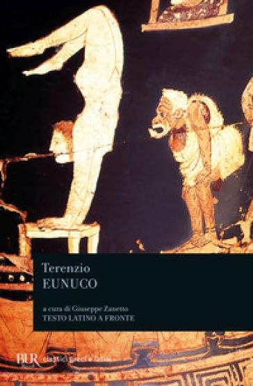 Eunuco - Publio Terenzio Afro |