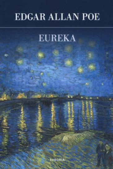 Eureka - Edgar Allan Poe | Jonathanterrington.com