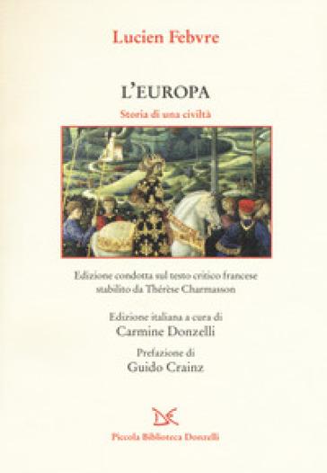 L'Europa. Storia di una civiltà - Lucien Febvre   Kritjur.org