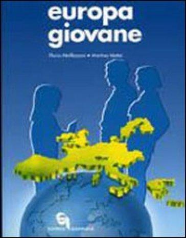Europa giovane. Educazione civica. Per la Scuola media - Flavia Maffezzoni  
