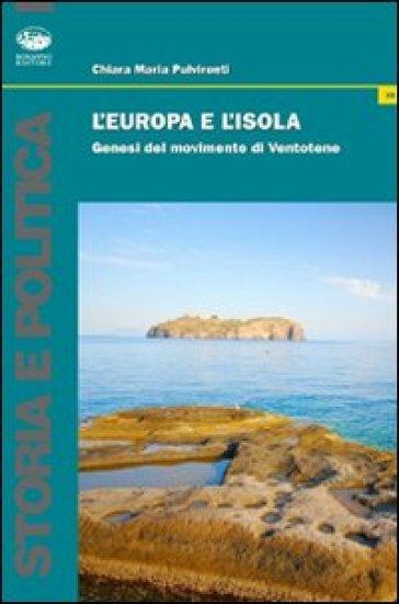 L'Europa e l'isola. Genesi del manifesto di Ventotene - Chiara Maria Pulvirenti | Kritjur.org
