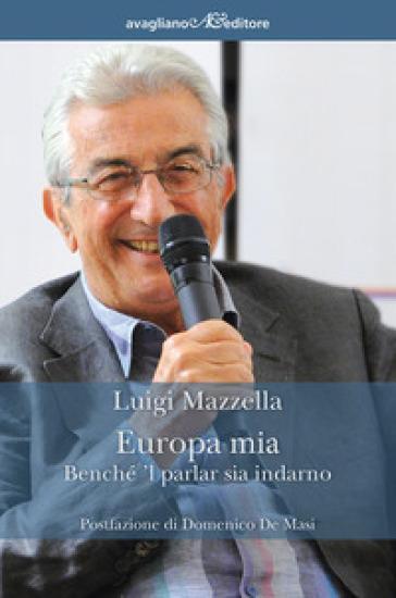 Europa mia - Luigi Mazzella |