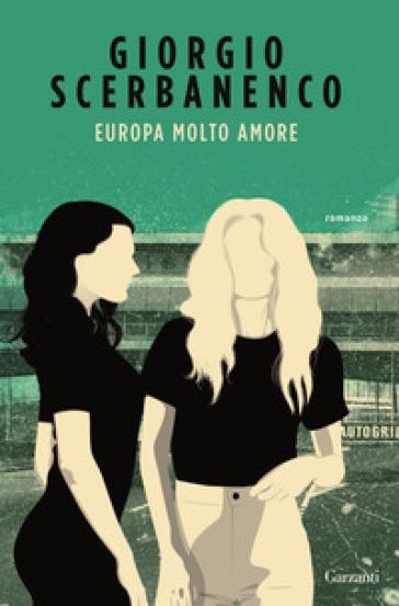 Europa molto amore - Giorgio Scerbanenco pdf epub