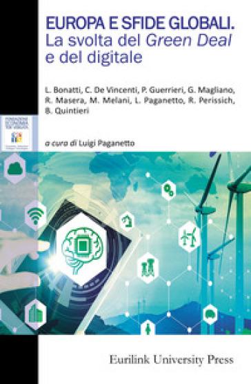 Europa e sfide globali. La svolta del green deal e del digitale - L. Paganetto | Thecosgala.com