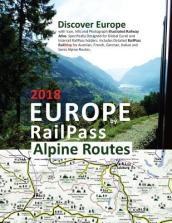 Europe by Railpass 2018 - Alpine Routes