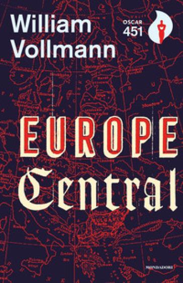 Europe central - William T. Vollmann  