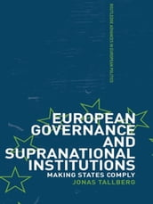 European Governance and Supranational Institutions